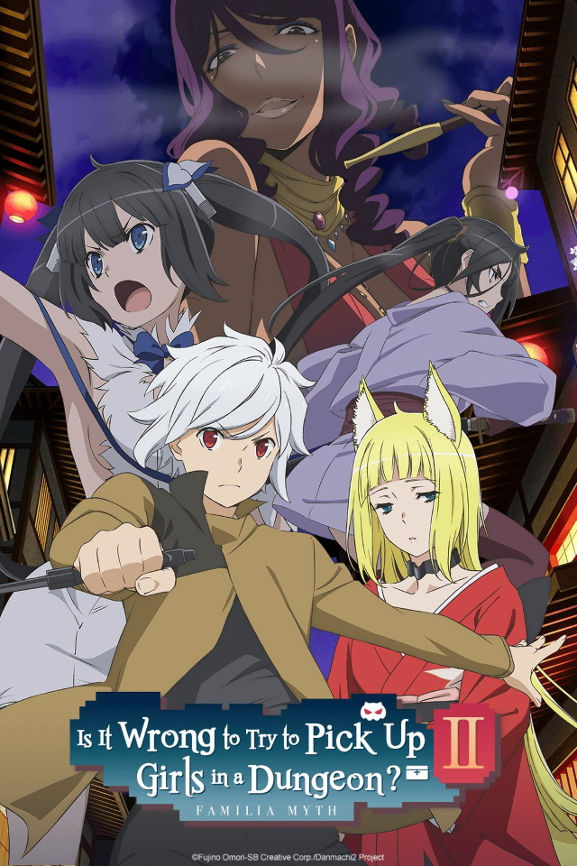 Is It Wrong to Try to Pick Up Girls in a Dungeon? II anime series cover art