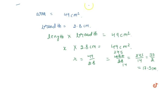 The area of a rectangle is 2444 c m^244 and its breadth is 244.24cm. Find