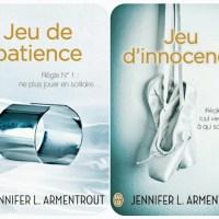 Jeu de Patience et Jeu d'Innocence de Jennifer L. Armentrout