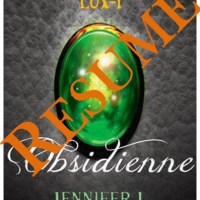 RESUME - Lux, tome 1 : Obsidienne – Jennifer L. Armentrout