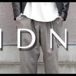 LIDnMの新作ワイドパンツ3種類が凄い。チェック/ビエラ/コーデュロイ