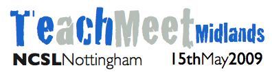 TeachMeet Midlands 2009