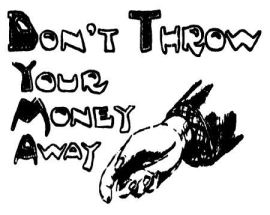 Don't Throw Your Money Away