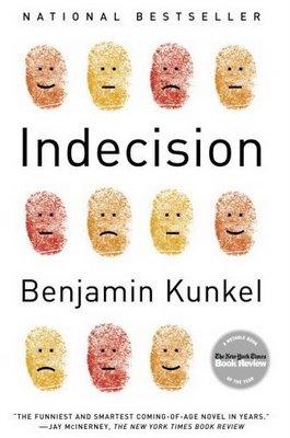 Book Cover for Indecision, by Benjamin Kunkel