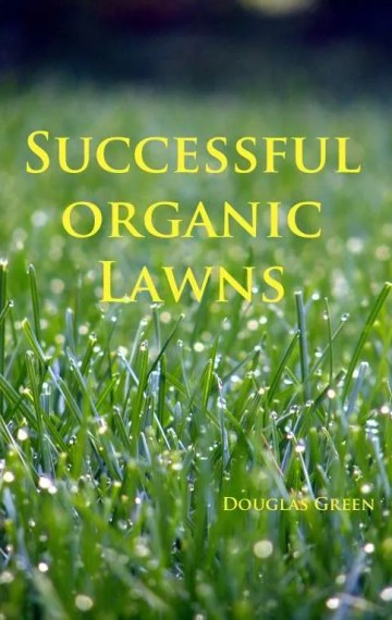 Successful Organic Lawns
