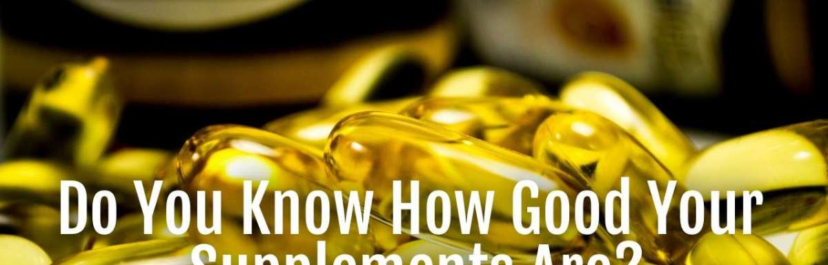 how good supplements are
