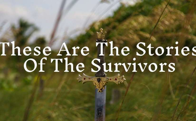 These Are The Stories Of The Survivors