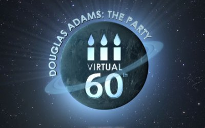 Douglas Adams' virtual 60th birthday party : the events