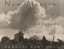 New Mexico: Voices in an Ancient Landscape