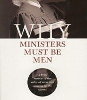 Why Ministers Must Be Men