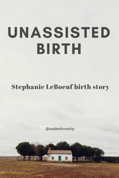 a house on a large piece of land for an unassisted birth
