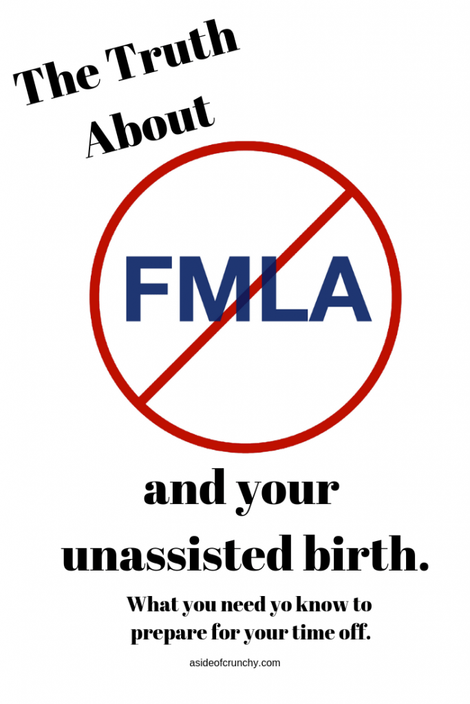 DId you know you can take FMLA when having an unassisted birth? Learn more on the blog.