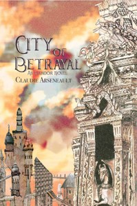 Cover for City of Betrayal (Isandor #2) by Claudie Arseneault