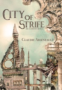 Cover for City of Strife (Isandor #1) by Claudie Arseneault