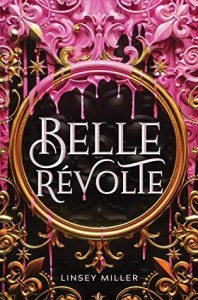 Cover for Belle Révolte by Linsey Miller