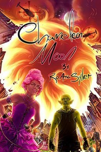 Cover for Chameleon Moon (Chameleon Moon #1) by RoAnna Sylver