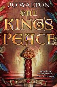 Cover for The King's Peace (Tir Tanagiri #1) by Jo Walton