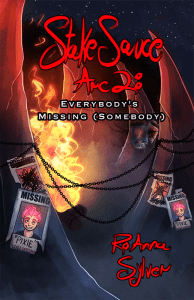 """Cover of RoAnna Sylver's """"Stake Sauce Arc 2: Everybody's Missing (Somebody)"""
