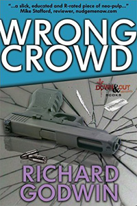 Wrong Crowd by Richard Godwin