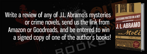 Enter To Win a Signed Mystery by J.L. Abramo