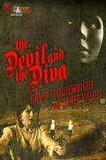 The Devil and the Diva by David Housewright and Renee Valois