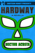 Hardway by Hector Acosta