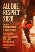 All Due Respect 2020 by Chris Rhatigan, editor