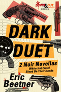 Dark Duet by Eric Beetner