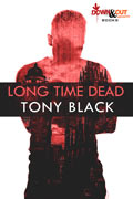 Long Time Dead by Tony Black