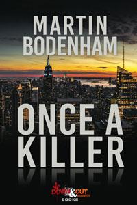 Once a Killer by Martin Bodenham