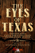 The Eyes of Texas by Michael Bracken, editor
