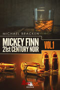 Mickey Finn Vol. 1 by Michael Bracken, editor