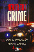 Never the Crime by Colin Conway