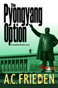 The Pyongyang Option by A. C. Frieden