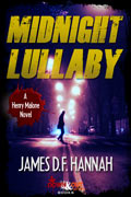 Midnight Lullaby by James D.F. Hannah