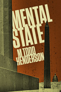 Mental State by M. Todd Henderson