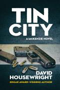Tin City by David Housewright