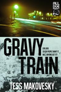 Gravy Train by Tess Makovesky