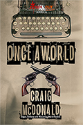 Once a World by Craig McDonald