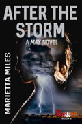 After the Storm by Marietta Miles