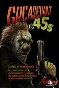 Greasepaint & 45s by Ryan Sayles
