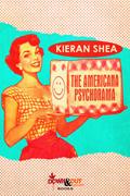 The Americana Psychorama by Kieran Shea