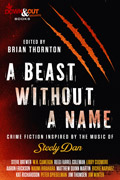 A Beast Without a Name by Brian Thornton, editor