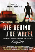 Die Behind the Wheel by Brian Thornton, editor