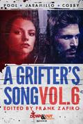 A Grifter's Song Vol. 6 by Frank Zafiro, editor