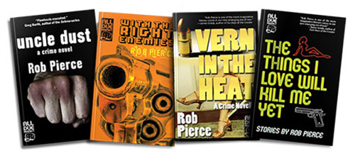 Crime Novels by Rob Pierce