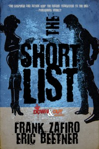 The Short List by Frank Zafiro and Eric Beetner