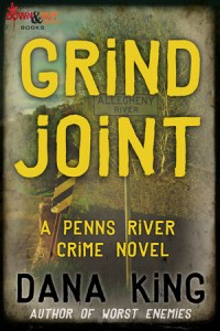 GRIND JOINT by Dana King