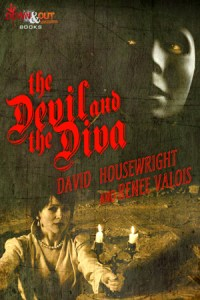 The Devil and the Diva by David Housewright and Renée Valois