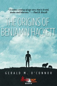 The Origins of Benjamin Hackett by Gerald M. O'Connor